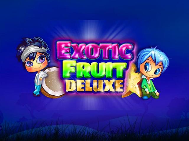 Exotic Fruit Deluxe